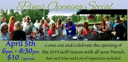 Pines Opening Social